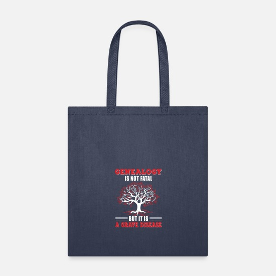 Disease Bags & Backpacks - Genealogy Isnt Fatal Its Grave Disease - Tote Bag navy