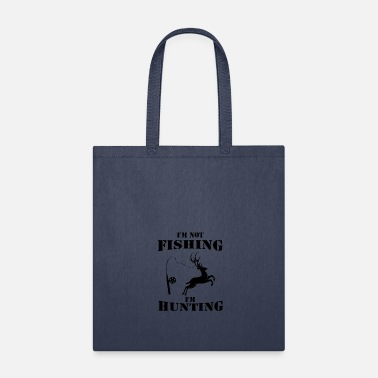 Hunting to hunt - Tote Bag