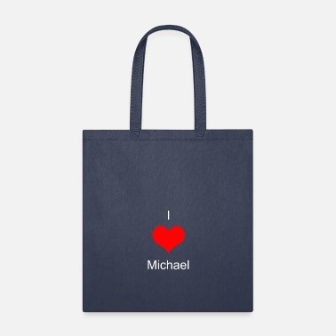 I Love Michael T-Shirt - Tote Bag