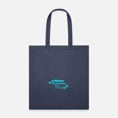 Stylish My siblings have paws - Tote Bag