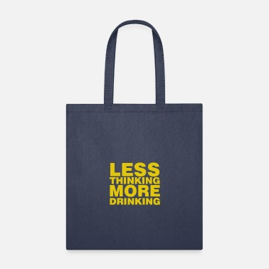 Munich Less thinking more drinking - Tote Bag