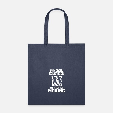 Physical Education physical education - Tote Bag
