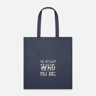 Attractive You attract - Tote Bag