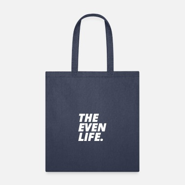 Evening THE EVEN LIFE - Tote Bag