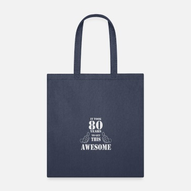 Birthday 80th Birthday Get Awesome T Shirt Made in 1937 - Tote Bag