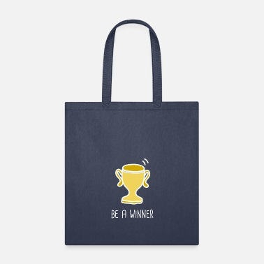 Winner be a winner - Tote Bag