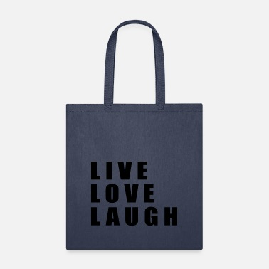 Laugh Live Love Laugh - Tote Bag