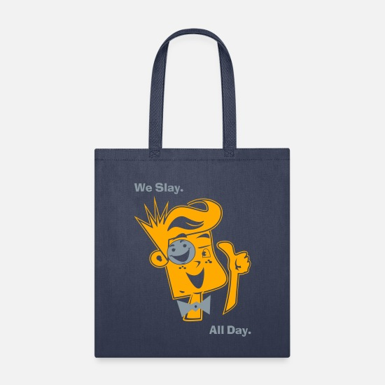 Boy Bags & Backpacks - We Slay All Day - Tote Bag navy