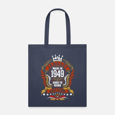 January Made In 1949 Aged To Being Awesome Tshirt - Tote Bag