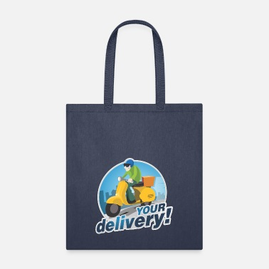 Delivery Your Delivery - Tote Bag