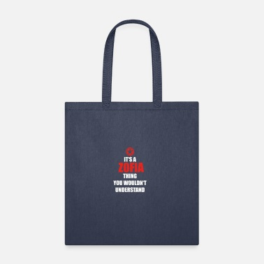 Zofia Geschenk it s a thing birthday understand ZOFIA - Tote Bag