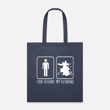 My Husband Drummer Your Husband My Husband - Tote Bag