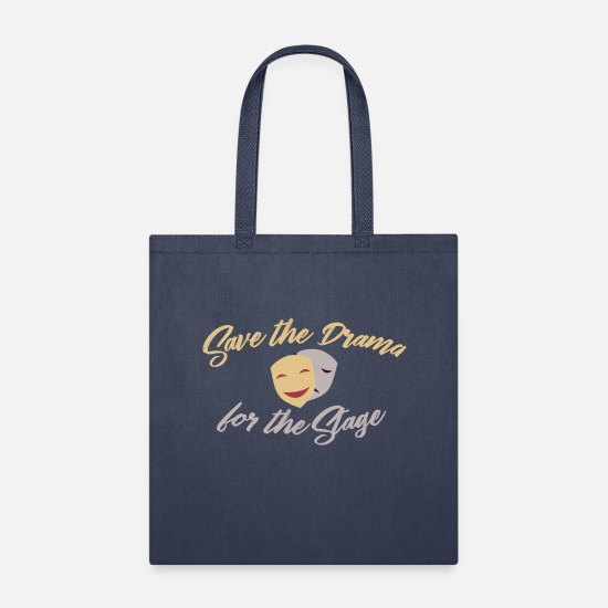 Opera Bags & Backpacks - Funny Opera - Save The Drama For The Stage - Humor - Tote Bag navy