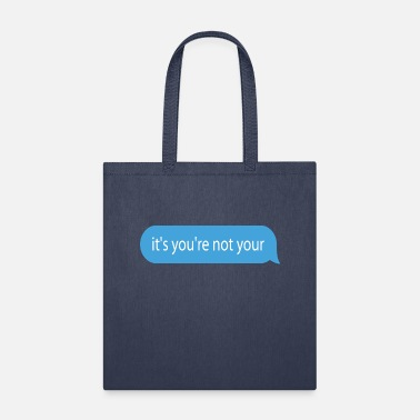 Text Message funny text message - Tote Bag