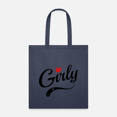 Girlie Girly - Tote Bag