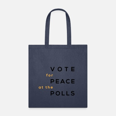 Poll peace at the polls - Tote Bag