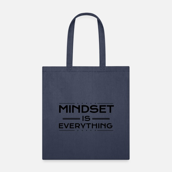 Gift Idea Bags & Backpacks - Mindset is everything - Tote Bag navy