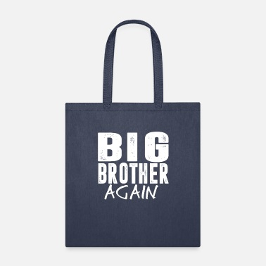 Big Brother Big Brother Again Promoted To Big Brother Shirt - Tote Bag