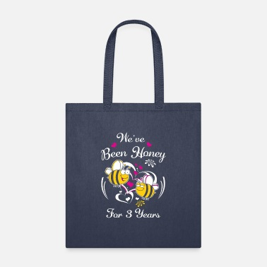 Wedding Year Anniversary Presents We've Been Honey For 3 Years Wedding Anniversary - Tote Bag