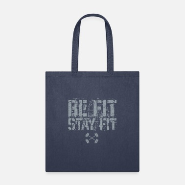 be fit stay fit - Tote Bag