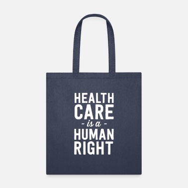 2020 Health Care is a Human Right - Tote Bag