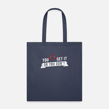Ether Chemistry Pun You Ether Get It Or You Don't - Tote Bag