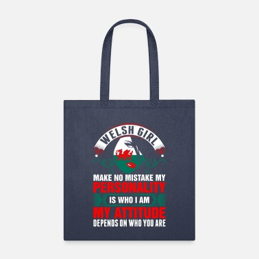 Welsh Girl Make No Mistake My Personality Tshirt - Tote Bag