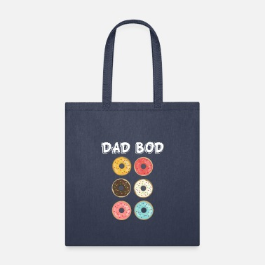 Six Dad Bod Funny Six Pack Donuts Father T-shirt - Tote Bag