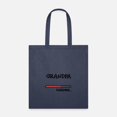 New Grandpa new grandpa loading - Tote Bag