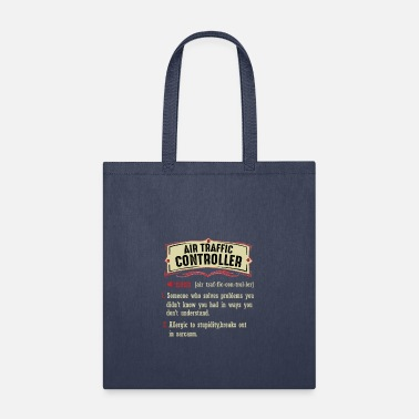 Controller Air Traffic Controller Dictionary Term Sarcastic - Tote Bag