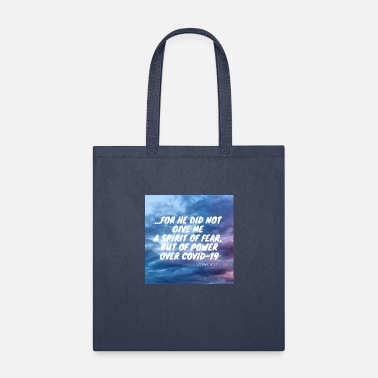 Spirit For God did not give us a spirit of fear - Tote Bag