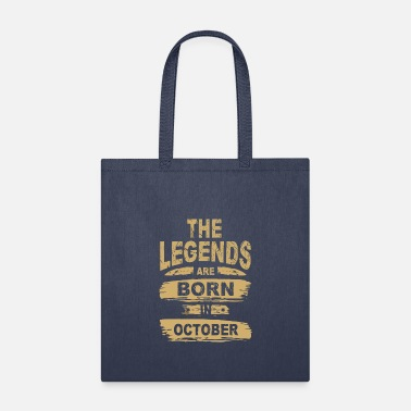 Legend Are Born In October Legends are Born in October - Tote Bag