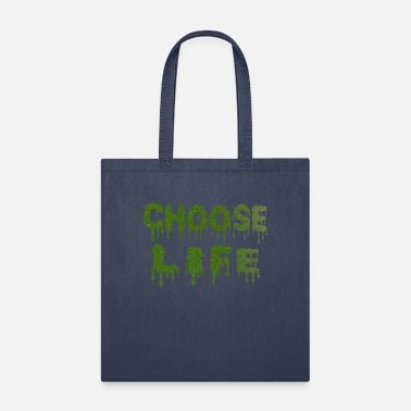 Choose life t shirt - Tote Bag