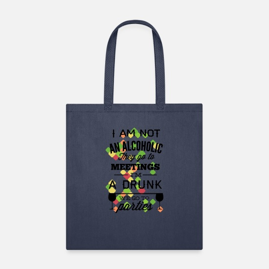 Anonymous Bags & Backpacks - I'm Not An Alcoholic They Go To Meetings - Tote Bag navy