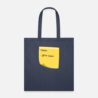 Stay calm - Tote Bag