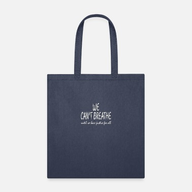 i can't breathe - Tote Bag