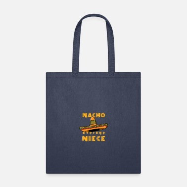 Niece Funny Nacho Average Niece - Tote Bag