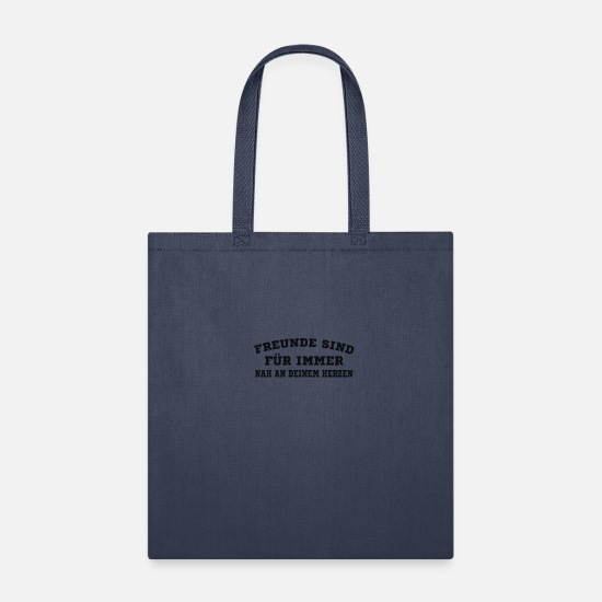 Christmas Bags & Backpacks - Friends are forever close to my heart - Tote Bag navy