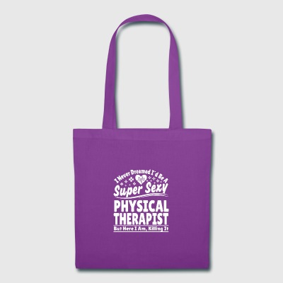 Physical Thearapist - Tote Bag
