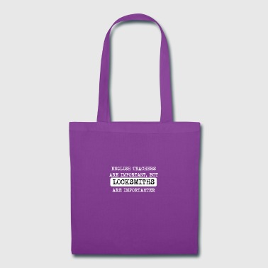 Locksmiths Are Importanter - Tote Bag