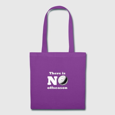 There Is No Offseason Golf - Tote Bag