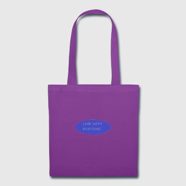 LINK WITH EVERYONE - Tote Bag
