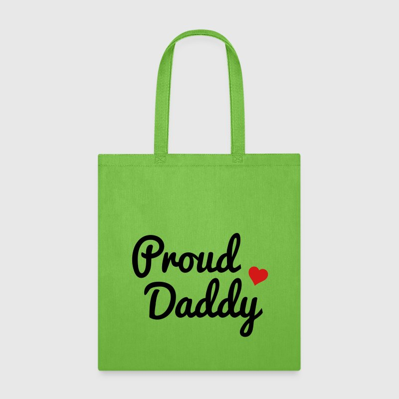 Proud Daddy - Tote Bag