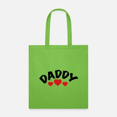 Daddy Daddy / i love my dad / father 2c - Tote Bag