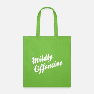 Offensive Mildly Offensive - Tote Bag
