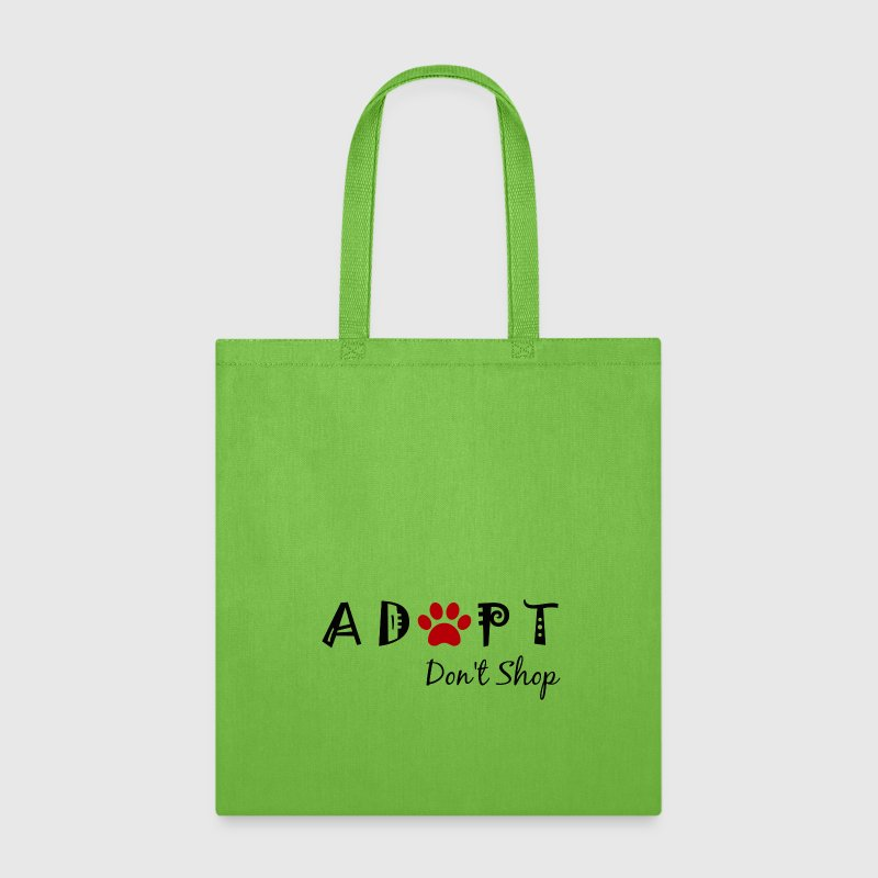 Adopt. Don't Shop! - Tote Bag