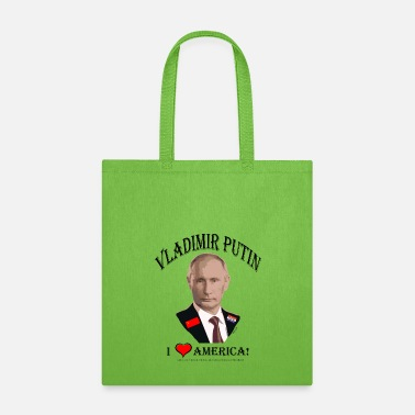 Satire PUTIN:  I LOVE AMERICA! (Satire!) - Tote Bag