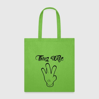 MISS THUG WIFE - Tote Bag