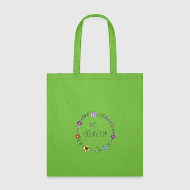 be yourself - Tote Bag