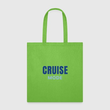 Cruise Mode Cruising Design Family Cruises - Tote Bag